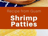 Guam: Buñelos Uhang (Shrimp Patties)