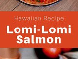 Hawaii: Lomi-Lomi Salmon