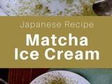 Japan: Matcha Ice Cream (Green Tea Ice Cream)