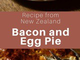 New Zealand: Bacon and Egg Pie
