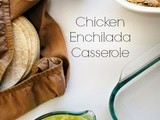 Chicken Enchilada Casserole + That Game