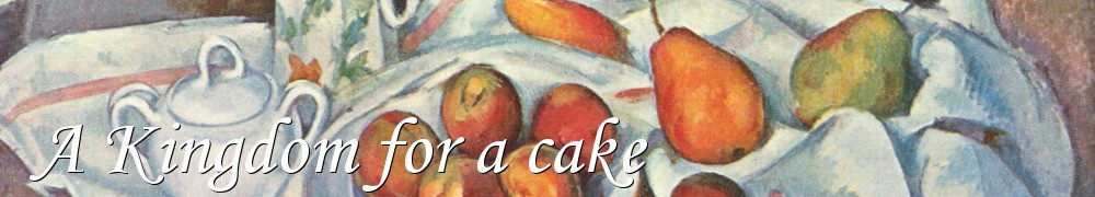 Very Good Recipes - A Kingdom for a cake