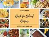 September 2019 Recipe Round Up: Back to School Recipes