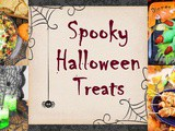 Spooky Halloween Treats: 25+ Recipes To Feed The Monsters