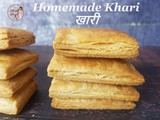 Bakery Style Khari using Homemade Puff Pastry / How to Make Crispy and Flaky Khari from Scratch