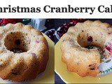 Christmas Cranberry Cake | Easy and Eggless Cranberry Bundt Cake | Christmas Breakfast Cake | Holiday Dessert