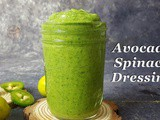 Creamy & Vibrant Avocado-Spinach Dressing | 5 Minutes Avocado-Spinach-Cilantro Salad Dressing | Keto Salad Dressing