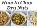 Diwali Preparations: How to Slice Dry Fruits | How to Evenly Chop Dry Nuts