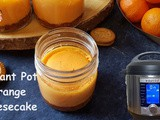 Easy to Make Instant Pot Orange Cheesecake in Jar | How to Make Perfect Pressure Cooker Orange Cheesecakes in Jar