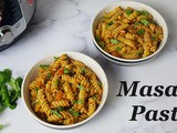 Indian Style Masala Pasta in the Instant Pot / Desi Style One Pot Masala Pasta
