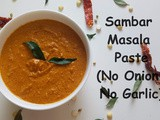 Indian Temple Style Sambar Masala Paste / How to Make Everyday Masala Paste
