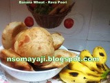 Banana -Wheat-Rava Sweet Poori