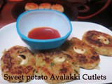 Sweet Potato - Avalakki (Flattened Rice) Cutlet