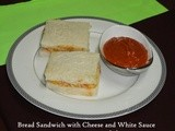 Bread Sandwich with Cheese and White Sauce Recipe