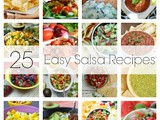 25 Easy Salsa Recipes
