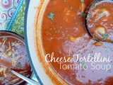 Cheese Tortellini Tomato Soup