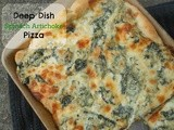 Deep Dish Spinach Artichoke Pizza