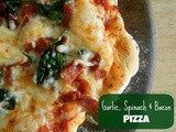 Garlic, Spinach & Bacon Pizza