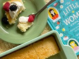 Hot Milk Sponge Cake + Little Women Cookbook Giveaway