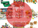 My Top 10 Educational & Learning Toys for Holiday Gift Giving