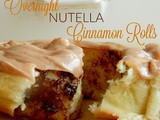 Overnight Nutella Cinnamon Rolls