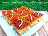 Semolina Orange Yogurt Cake With Orange Syrup