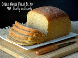 Quick Whole Wheat Bread #BreadBakers