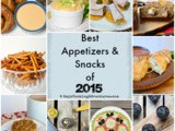 Best Appetizers & Snacks of 2015