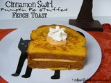 Cinnamon Swirl French Toast with Pumpkin Pie Filling