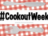 #CookoutWeek Introduction & Giveaway