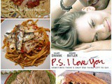 Ps i Love You - a #FoodnFlix Round Up of Recipes