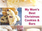 My Mom's Best Christmas Cookies and Bars