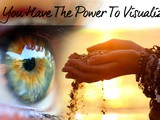 The Law Of Attraction – How To Visualize