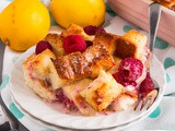 Lemon and Raspberry French Toast Bake