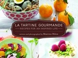 Food to Inspire: La Tartine Gourmande – Recipes & Cookbook Giveaway