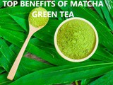 10 Benefits of Matcha Tea