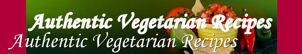Very Good Recipes - Authentic Vegetarian Recipes