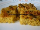 Instant Chick Pea and Sprouted Mung Beans Dhokla (Savoury Steamed Cake)