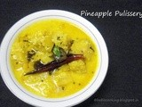 Pineapple Pulissery (Pineapple cooked in yogurt and coconut sauce)- | Kerala Recipe