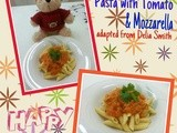 Pasta with Tomato & Mozzarella