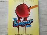 Win: That Sugar Book by Damon Gameau