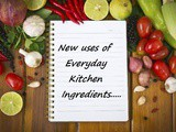Tip #34: New Uses for Everyday Kitchen Ingredients