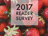 2017 Reader Survey (your feedback matters!)