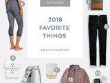 2018 Favorite Things Gift Guide