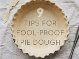 9 (Last Minute) Tips for Fool-Proof Pie Dough