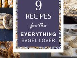 9 Recipes for the Everything Bagel Lover