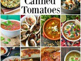 16 Amazing Recipes That Use Canned Tomatoes