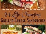 24 Life Changing Grilled Cheese Sandwiches