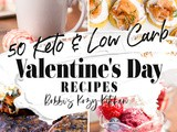 50 Keto Valentine's Day Recipes