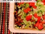 Tex Mex Turkey Casserole